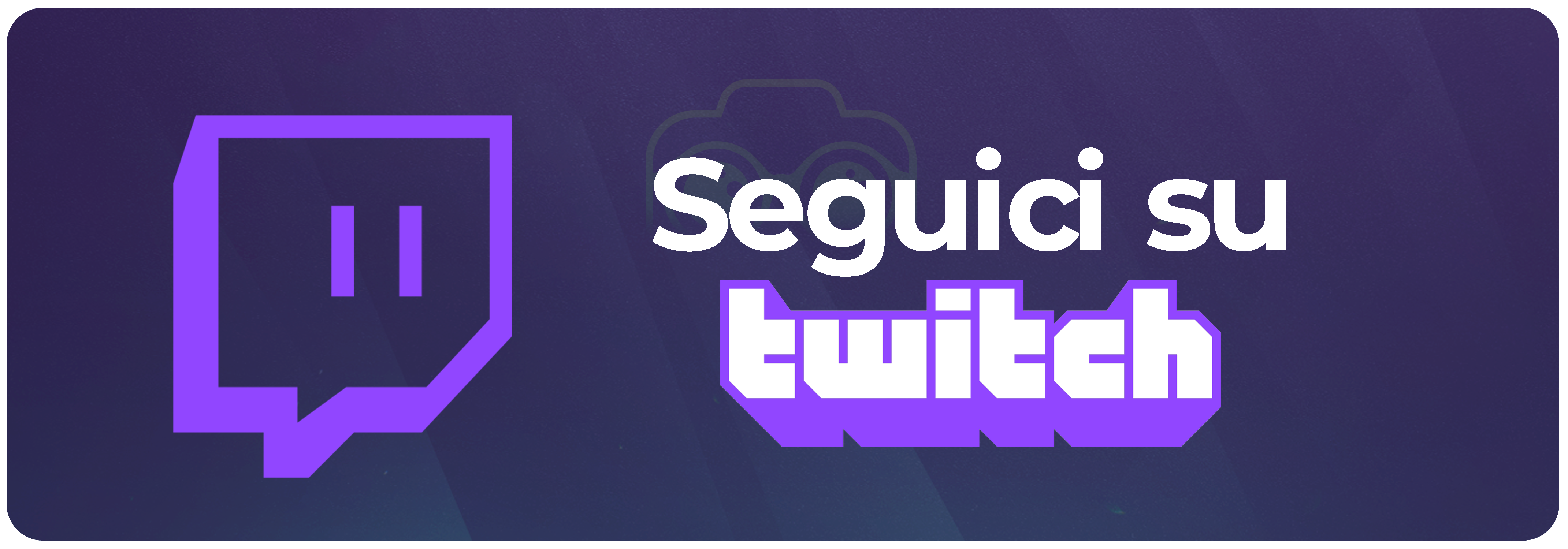 Seguici su Twitch