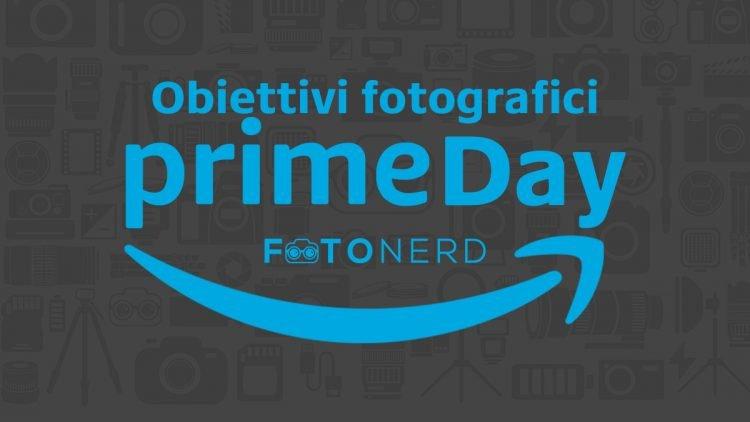Amazon Prime Day obiettivi fotografici