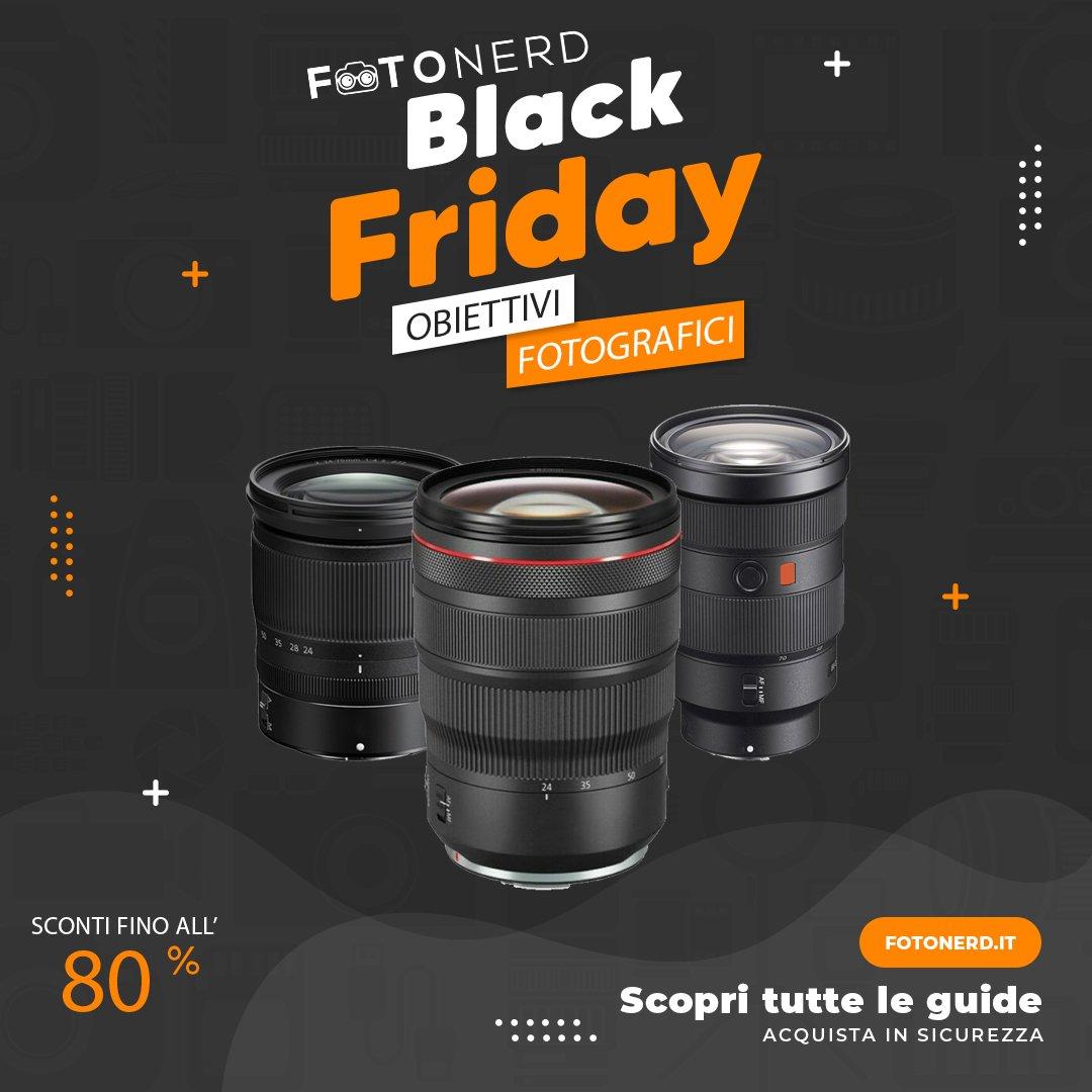 Black Friday Obiettivi Fotografici